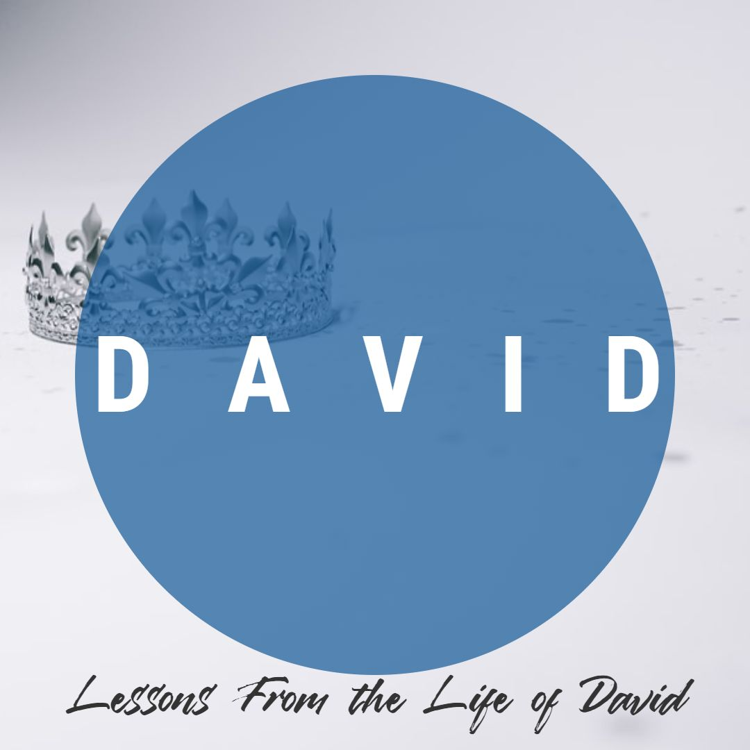 #10 Lessons from the Life of David